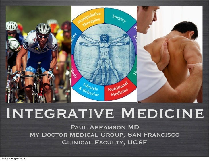 Integrative Medicine                                  Paul Abramson MD                        My Doctor Medical Group, San...