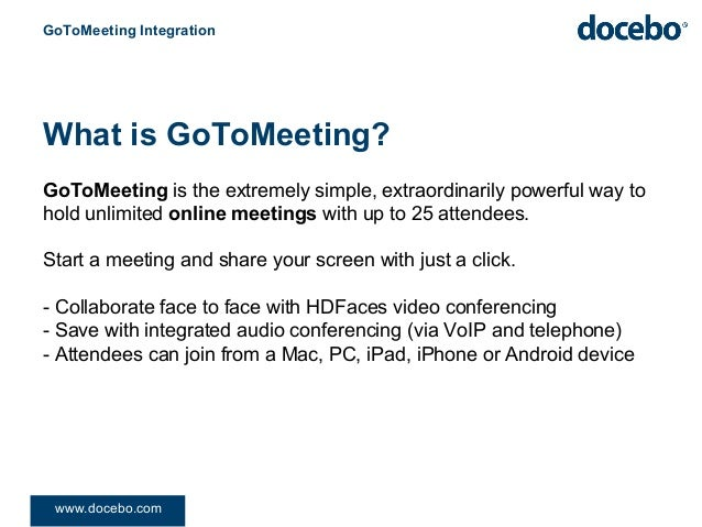 Docebo e learning platform gotomeeting integration What is gotomeeting