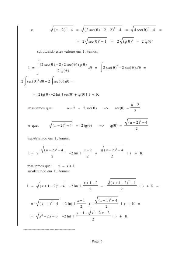 e −( )−u 2 2 4 = −( )+ −2 ( )sec θ 2 2 2 4 = −4 ( )sec θ 2 4 = = 2 −( )sec θ 2 1 = 2 ( )tg θ 2 = 2 ( )tg θ subtituindo est...