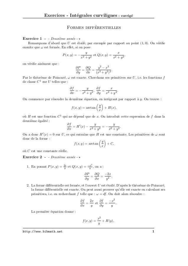 Exercices - Intégrales curvilignes : corrigé Formes différentielles Exercice 1 - - Deuxième année Remarquons d'abord que U...