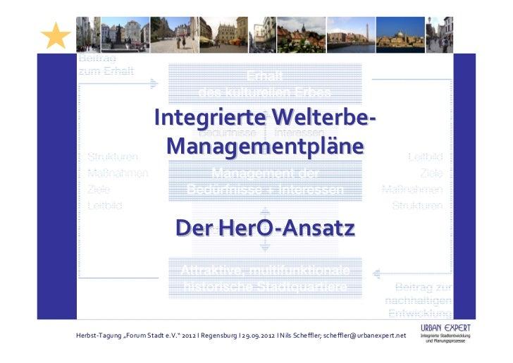 Integrierte Welterbe-                          Managementpläne                                Der HerO-Ansatz             ...