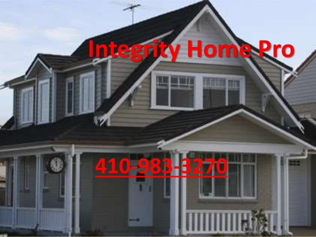 Integrity Home Pro 410-983-3270