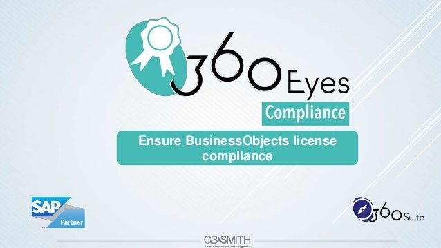 Ensure BusinessObjects license compliance