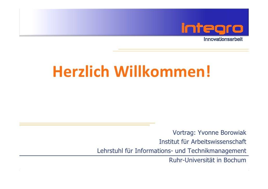 Herzlich Willkommen!                                    Vortrag: Yvonne Borowiak                            Institut für A...