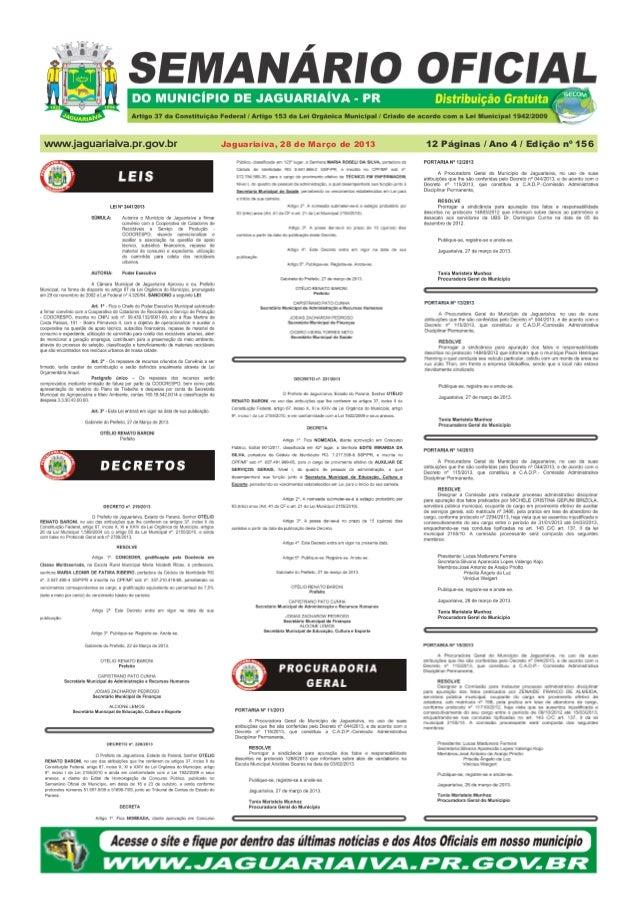Jaguariaíva, 28 de Março de 2013   12 Páginas / Ano 4 / Edição nº 156