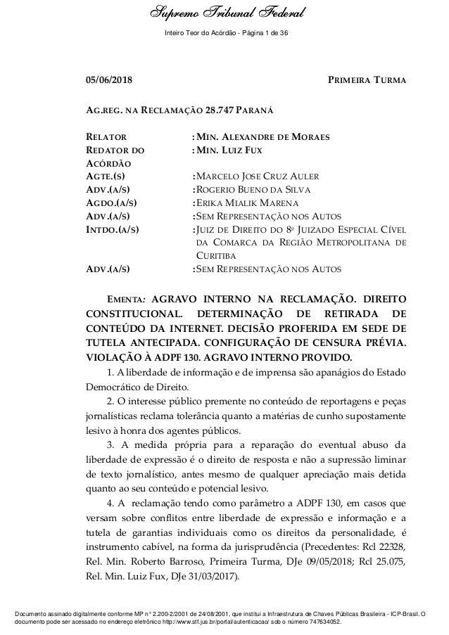 Ementa e Acórdão 05/06/2018 PRIMEIRA TURMA AG.REG. NA RECLAMAÇÃO 28.747 PARANÁ RELATOR : MIN. ALEXANDRE DE MORAES REDATOR ...