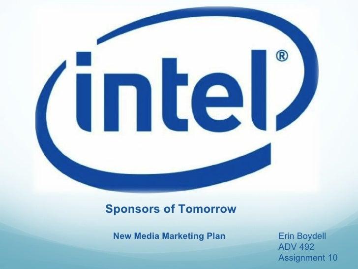 Sponsors of Tomorrow Erin Boydell ADV 492 Assignment 10 New Media Marketing Plan