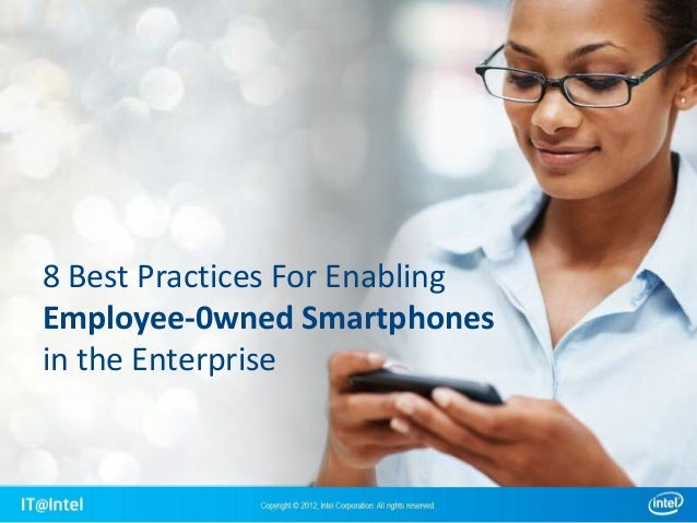 8 Best Practices For Enabling Employee-0wned Smartphones in the Enterprise
