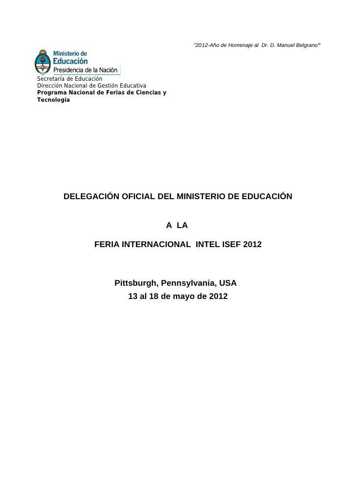 """""""2012-Año de Homenaje al Dr. D. Manuel Belgrano""""Secretaría de EducaciónDirección Nacional de Gestión EducativaPrograma Nac..."""