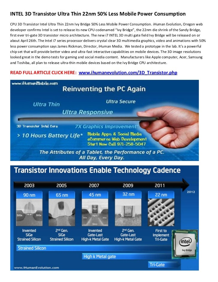 INTEL 3D Transistor Ultra Thin 22nm 50% Less Mobile Power ConsumptionCPU 3D Transistor Intel Ultra Thin 22nm Ivy Bridge 50...