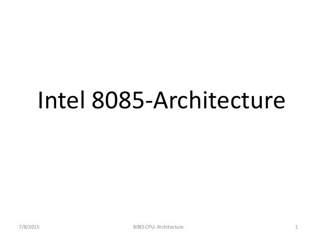 Intel 8085 architecture for Architecture 8085 microprocessor