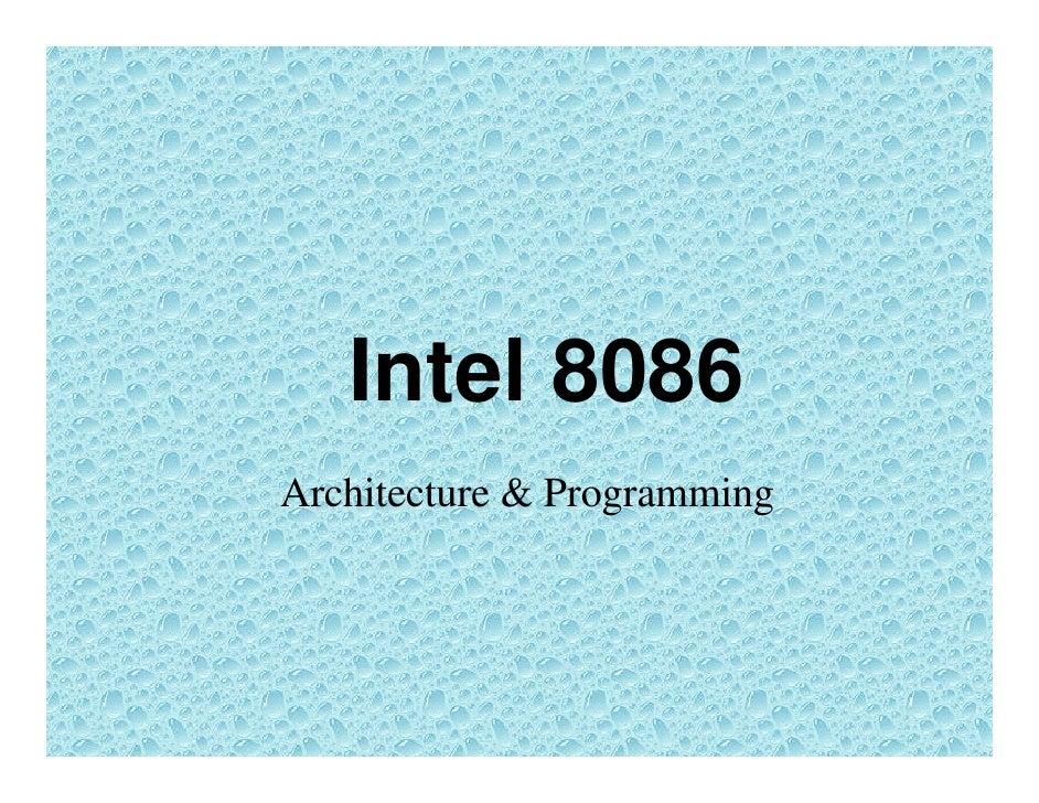 Intel 8086Architecture & Programming