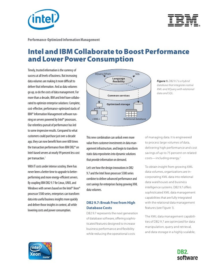 Performance-Optimized Information ManagementIntel and IBM Collaborate to Boost Performanceand Lower Power ConsumptionTimel...