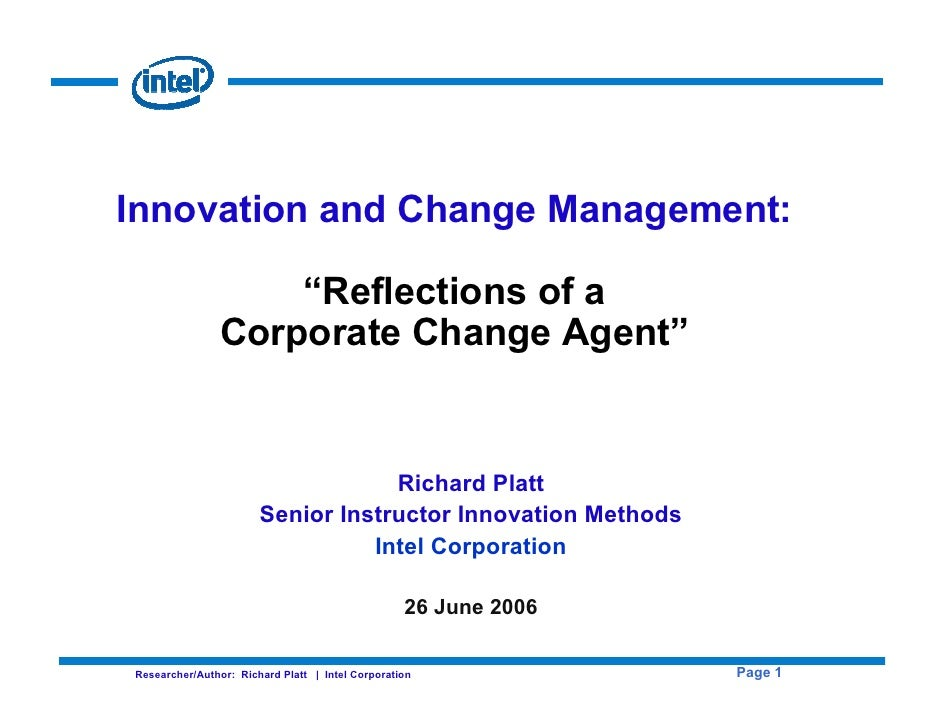 "Innovation and Change Management:                      ""Reflections of a                 Corporate Change Agent""          ..."