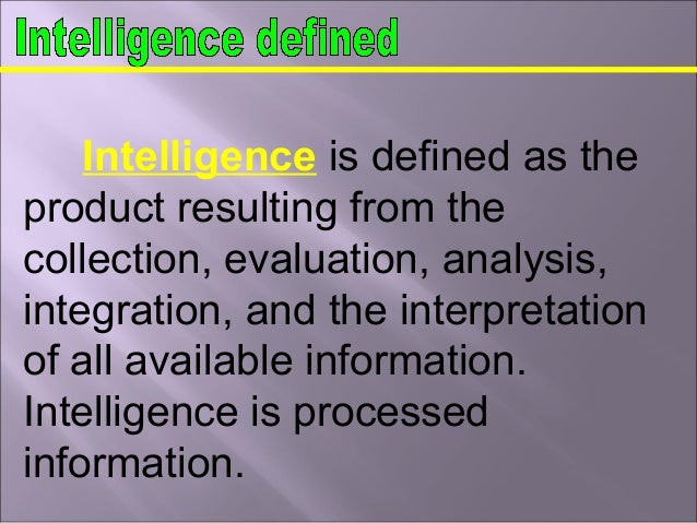 a research on the definition of intelligence Psychometrics is the field of study it involves two major research tasks have argued that such definition and.