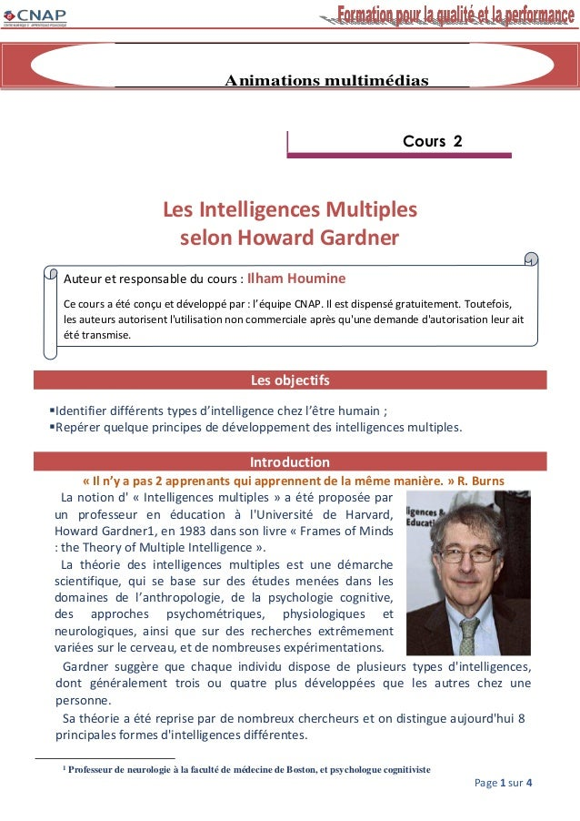 Page 1 sur 4 Animations multimédias Cours 2 Les Intelligences Multiples selon Howard Gardner Les objectifs Identifier dif...