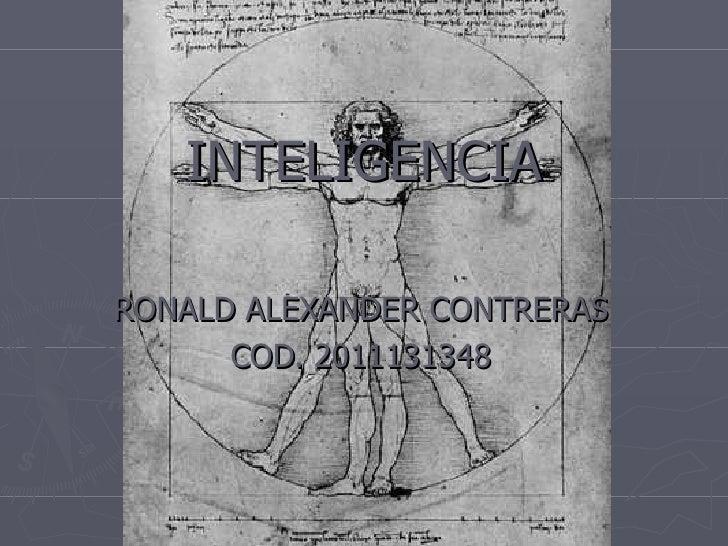 INTELIGENCIA RONALD ALEXANDER CONTRERAS COD. 2011131348