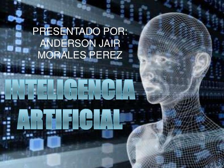 PRESENTADO POR: ANDERSON JAIR MORALES PEREZ