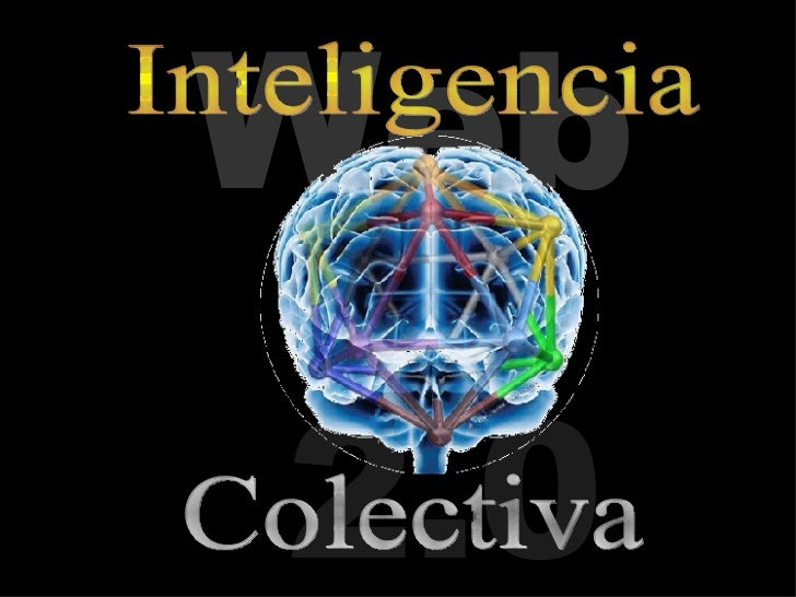 Web 2.0 Colectiva Inteligencia