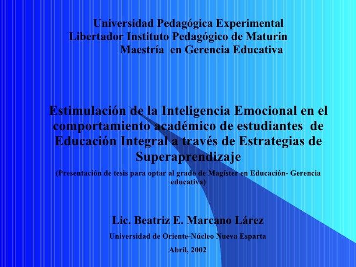 Estimulación de la Inteligencia Emocional en el comportamiento académico de estudiantes  de Educación Integral a través de...