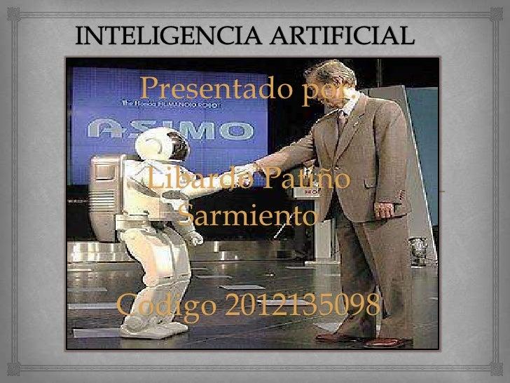 Presentado por: Libardo Patiño   SarmientoCodigo 2012135098