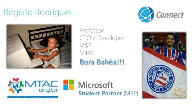 Professor CTO / Developer MSP MTAC Bora Bahêa!!! Rogério Rodrigues…