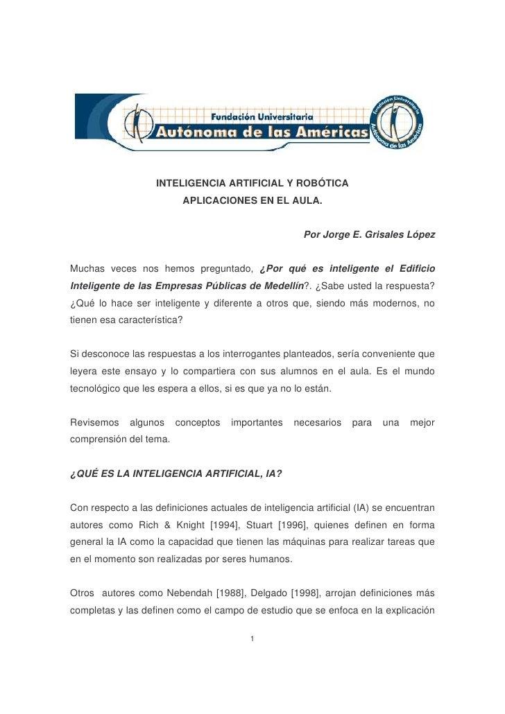 INTELIGENCIA ARTIFICIAL Y ROBÓTICA                           APLICACIONES EN EL AULA.                                     ...