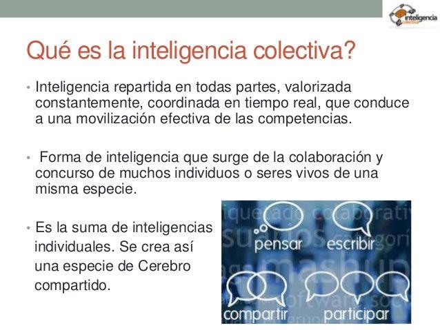 Inteligencia colectiva Slide 2