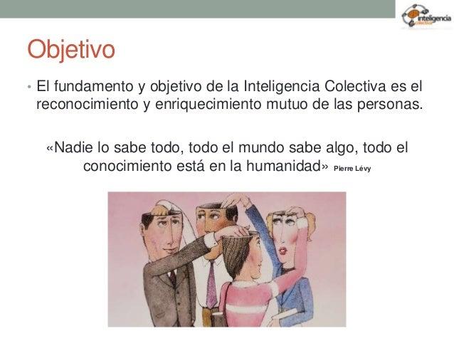 Inteligencia colectiva Slide 3