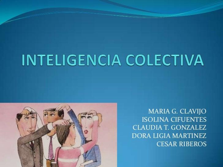 MARIA G. CLAVIJO  ISOLINA CIFUENTESCLAUDIA T. GONZALEZDORA LIGIA MARTINEZ      CESAR RIBEROS