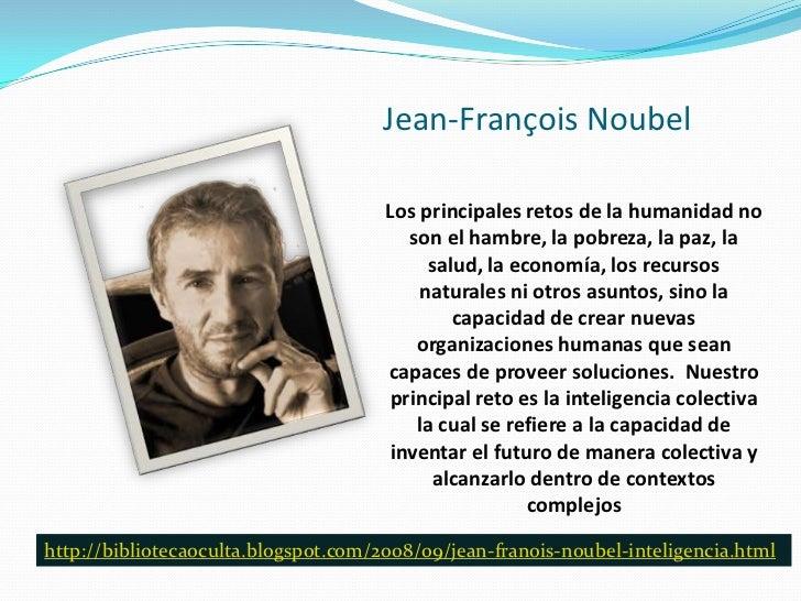 Jean-François Noubel                                      Los principales retos de la humanidad no                        ...