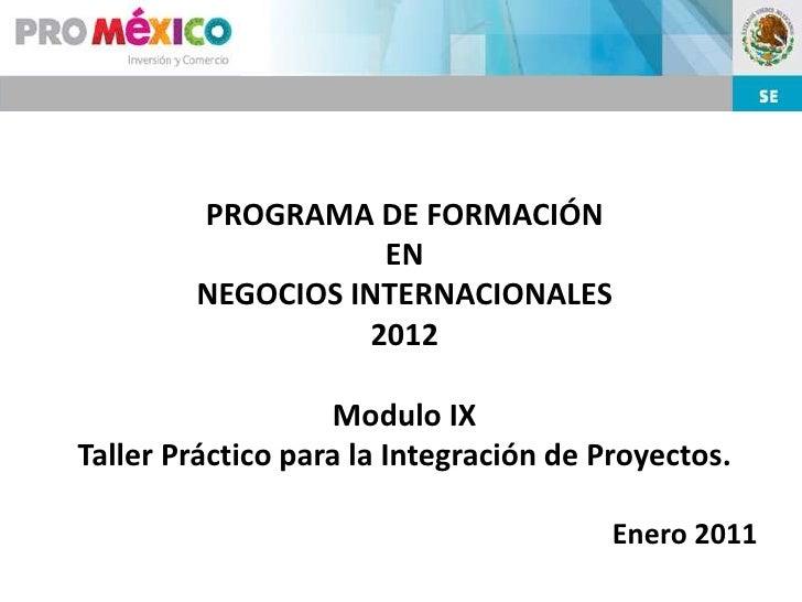 PROGRAMA DE FORMACIÓN                    EN        NEGOCIOS INTERNACIONALES                   2012                   Modul...