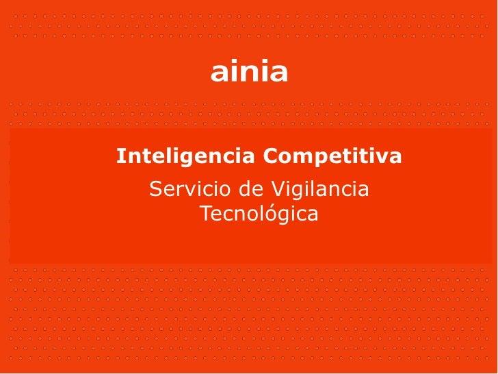 Inteligencia Competitiva   Servicio de Vigilancia        Tecnológica