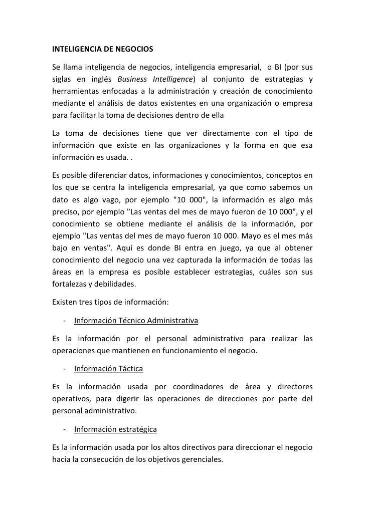 INTELIGENCIA DE NEGOCIOSSe llama inteligencia de negocios, inteligencia empresarial, o BI (por sussiglas en inglés Busines...