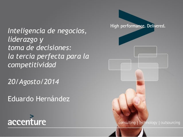 Inteligencia de negocios, liderazgo y toma de decisiones: la tercia perfecta para la competitividad Slide 2