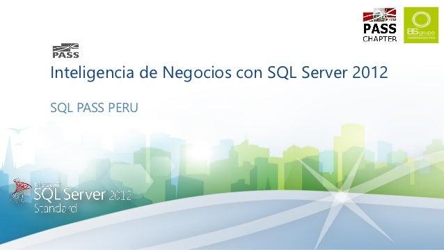 Inteligencia de Negocios con SQL Server 2012SQL PASS PERU