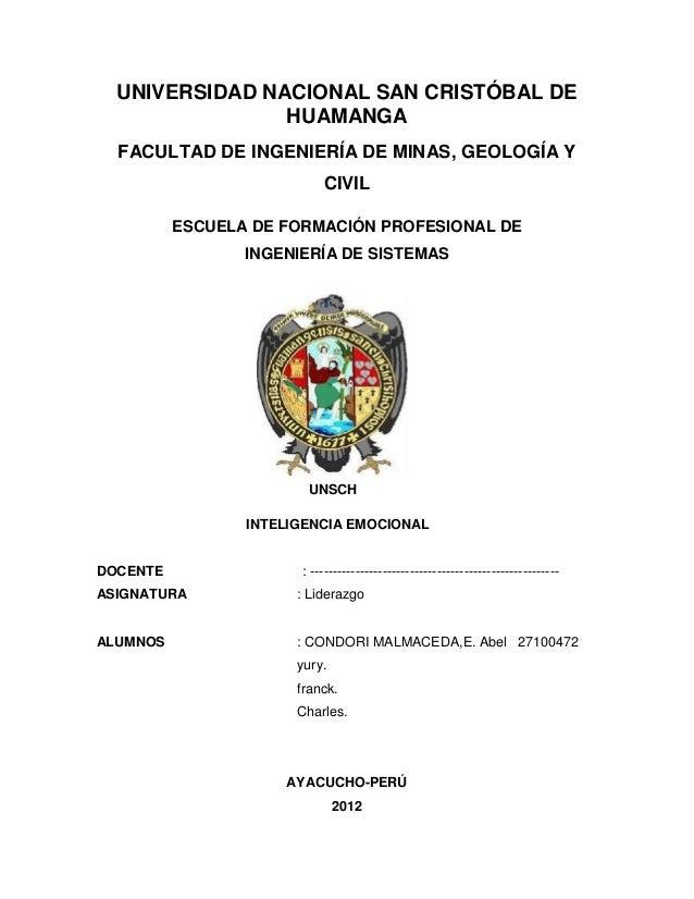 UNIVERSIDAD NACIONAL SAN CRISTÓBAL DE                HUAMANGA  FACULTAD DE INGENIERÍA DE MINAS, GEOLOGÍA Y                ...