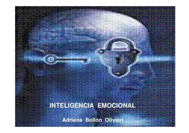 Consultora Estratégica, Relaciones Internacionales, Innovación y Desarrollo Tecnológico INTELIGENCIA EMOCIONAL Adriana Bol...
