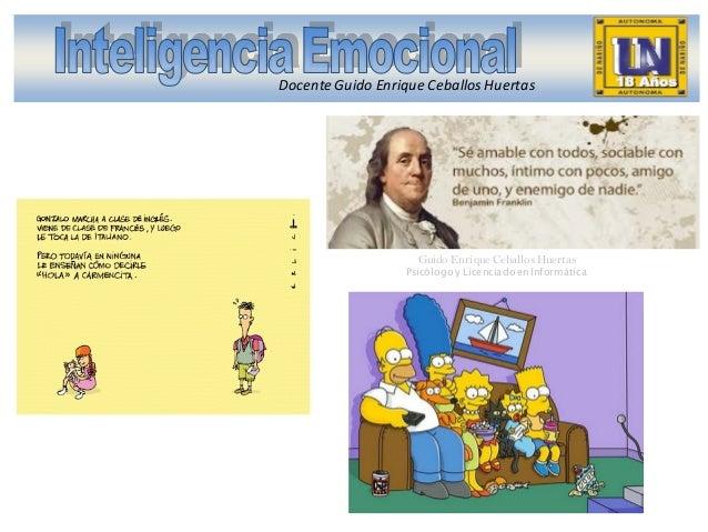 Docente Guido Enrique Ceballos Huertas  Guido Enrique Ceballos Huertas  Psicólogo y Licenciado en Informática