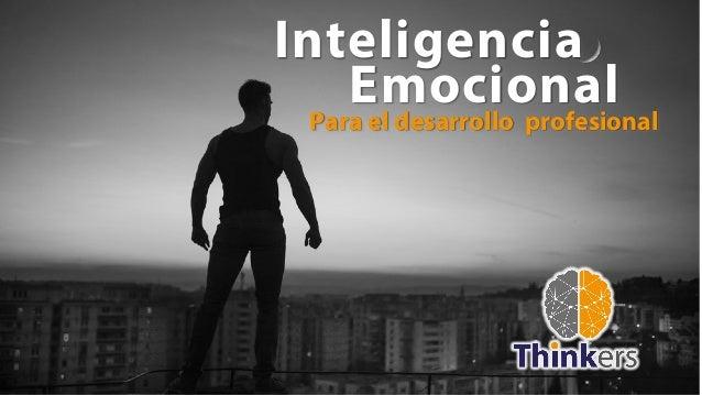 Emocional Para el desarrollo profesional Inteligencia