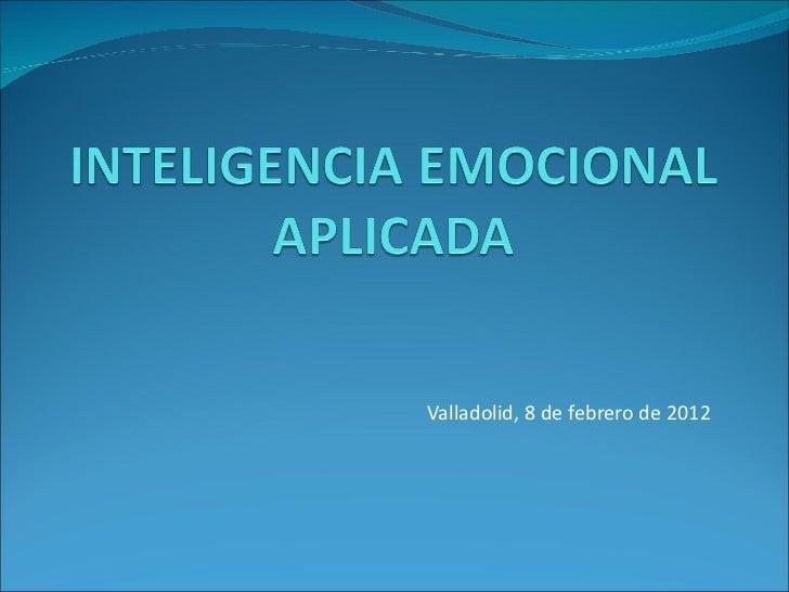 Valladolid, 8 de febrero de 2012