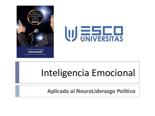 Inteligencia Emocional Aplicada al NeuroLiderazgo Político