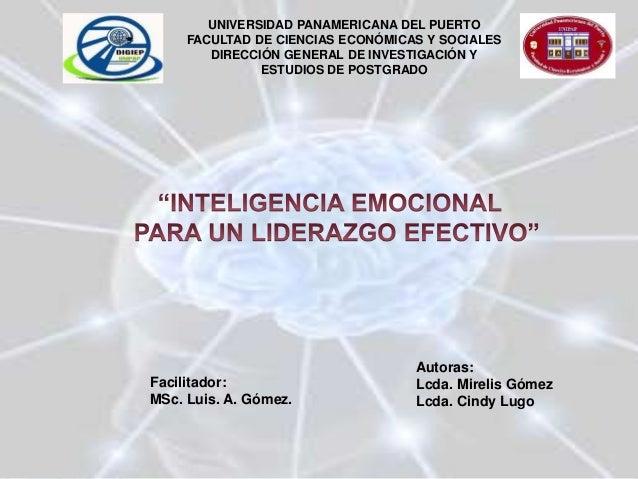 UNIVERSIDAD PANAMERICANA DEL PUERTO FACULTAD DE CIENCIAS ECONÓMICAS Y SOCIALES DIRECCIÓN GENERAL DE INVESTIGACIÓN Y ESTUDI...