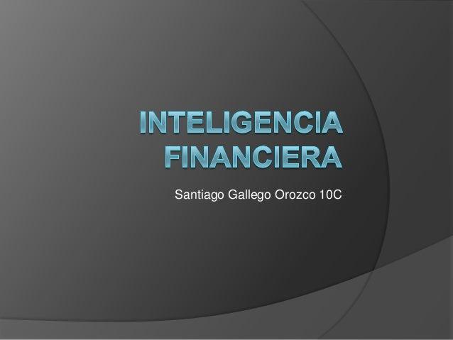Santiago Gallego Orozco 10C
