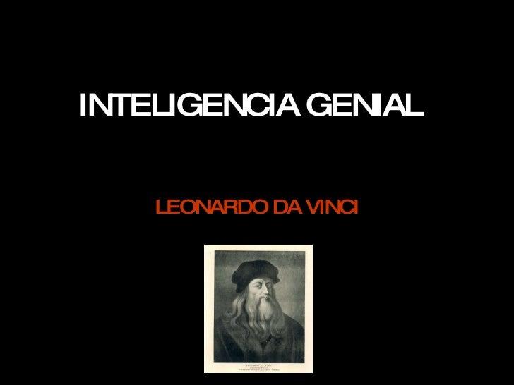 INTELIGENCIA GENIAL LEONARDO DA VINCI
