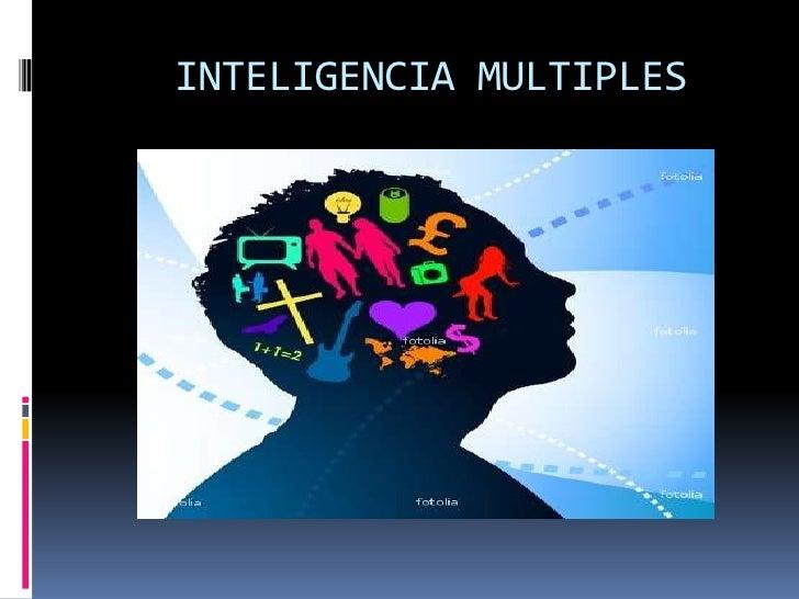 INTELIGENCIA MULTIPLES<br />