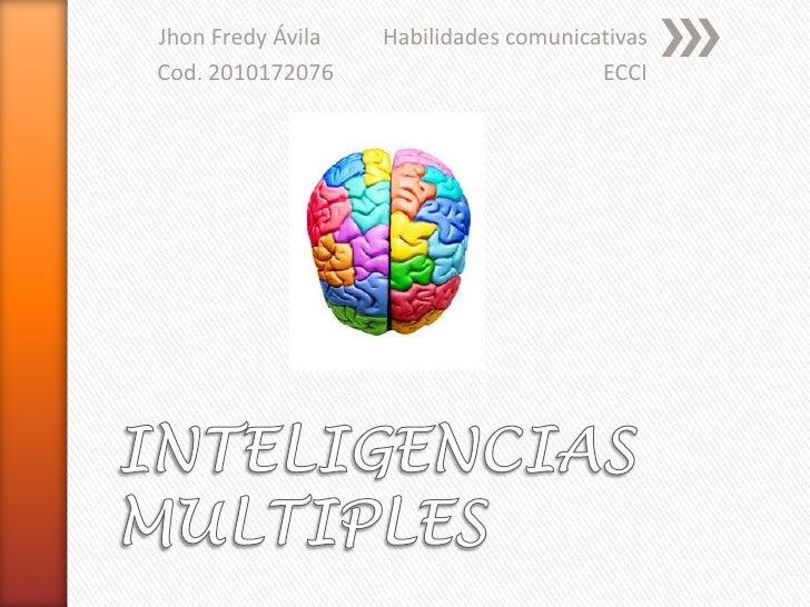 Jhon Fredy Ávila   Habilidades comunicativasCod. 2010172076                        ECCI