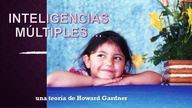 una teoría de Howard Gardner