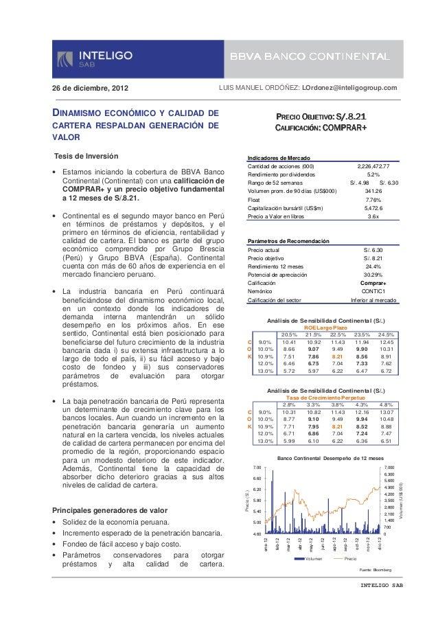 BBVA BANCO CONTINENTAL26 de diciembre, 2012                              LUIS MANUEL ORDÓÑEZ: LOrdonez@inteligogroup.comDI...