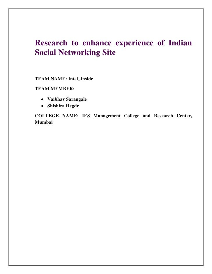 Research to enhance experience of IndianSocial Networking SiteTEAM NAME: Intel_InsideTEAM MEMBER:    Vaibhav Sarangale    ...
